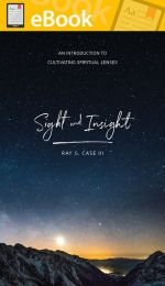Sight and Insight: An Introduction to Cultivating Spiritual Lenses **E-Book**