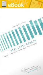 Next Level Church: Leading a Congregation to a New Stage of Healthy Impact **E-Book**