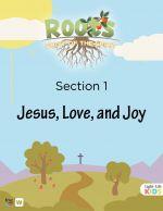 ROOTS Fruit of the Spirit - Section 1 (Jesus, Love, & Joy)