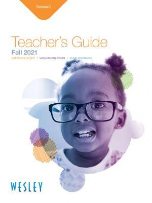 Wesley Toddler/2 Teacher's Guide (Fall)