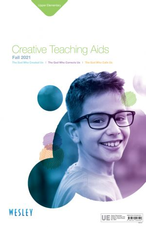 Wesley Upper Elementary Creative Teaching Aids (Fall)