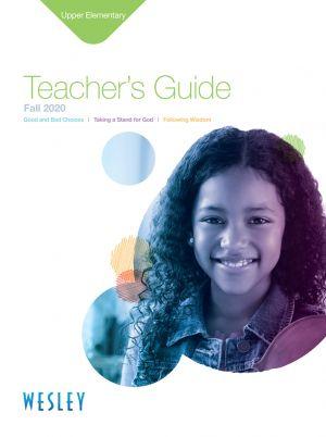 Wesley Upper Elementary Teacher's Guide (Fall)