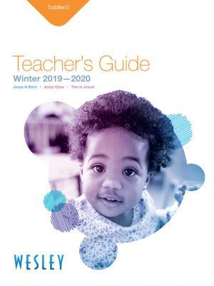 Wesley Toddler/2 Teacher's Guide (Winter)