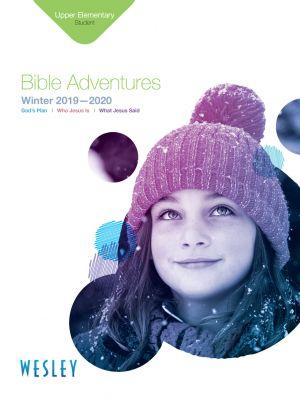 Wesley Upper Elementary Bible Adventures Student Book (Winter)