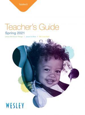 Wesley Toddler/2 Teacher's Guide (Spring)