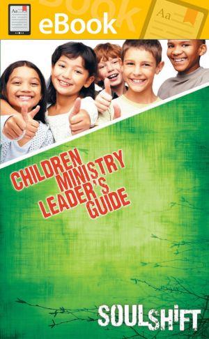 SoulShift Children's Leader Guide **E-BOOK**
