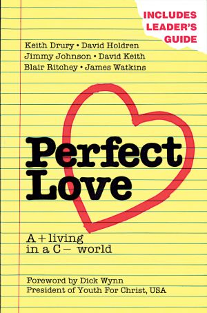 Perfect Love: A+ living in a C- world