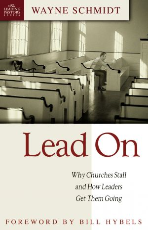 Lead On: Why Churches Stall and How Leaders Get Them Going