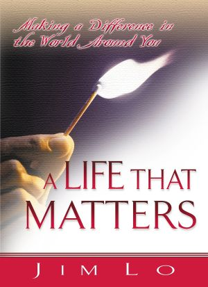 A Life That Matters: Making a Difference in the World Around You (Good Start Series) - 5 PACK