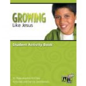 Building Faith Kids Series - Growing Like Jesus Student Activity Book (Elementary)