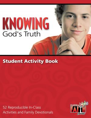 Knowing God's Truth Student Activity Book (Middle School) - Building Faith Kids, STUDENT