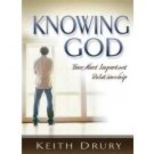 Knowing God: Your Most Important Relationship (Good Start Series)