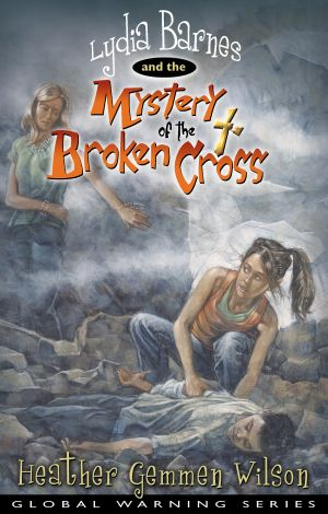 Lydia Barnes & The Mystery of the Broken Cross