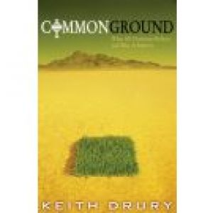 Common Ground: What All Christians Believe and Why It Matters