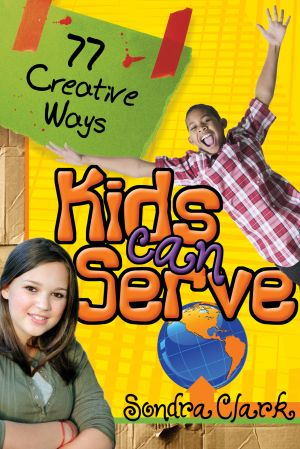 77 Creative Ways Kids Can Serve