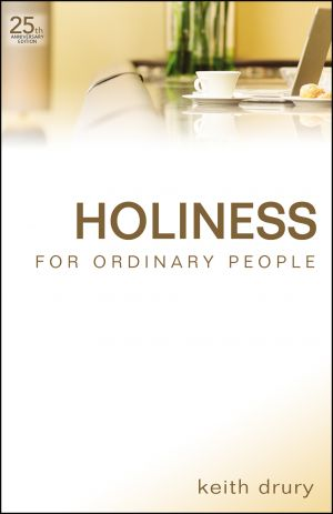 Holiness for Ordinary People - 25th Anniversary Edition