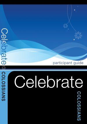 Celebrate Colossians Participant Guide