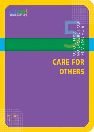 5 Things Any Congregation Can Do to Care for Others (You Can! Series)