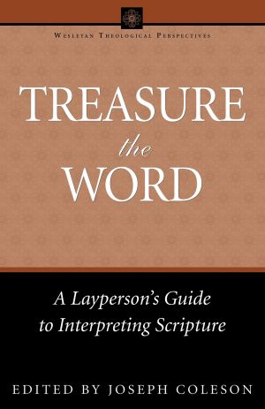 Treasure the Word: A Layperson's Guide to Interpreting Scripture