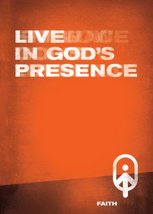iFollow - Live in God's Presence  (Teen Discipleship Resource)