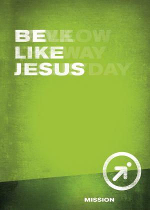 iFollow - Be Like Jesus  (Teen Discipleship Resource)