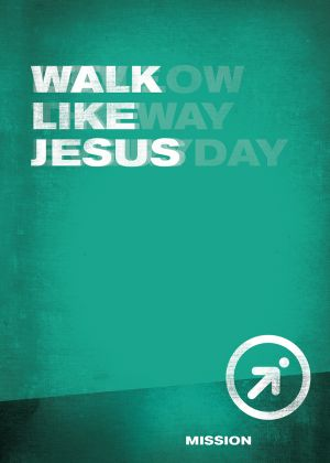 iFollow - Walk Like Jesus  (Teen Discipleship Resource)