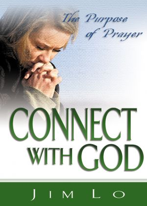 Connect with God: The Purpose of Prayer (Good Start Series) - 5 PACK