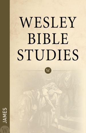 Wesley Bible Studies: James