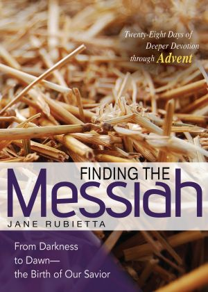 Finding the Messiah: From Darkness to Dawn—the Birth of Our Savior