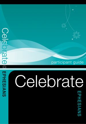 Celebrate Ephesians Participant Guide - 5 PACK