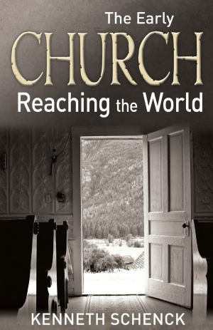 The Early Church'Reaching the World
