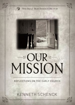 Our Mission: Reflections on the Early Church