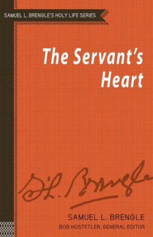 The Servant's Heart (Brengle Holy Life Series)