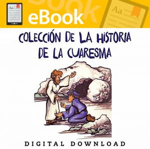 La Coleccion de La Historia de La Cuaresma - Spanish Digital Download (Speed Sketch Bible Stories)