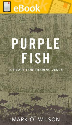 Purple Fish: A Heart for Sharing Jesus **E-BOOK**