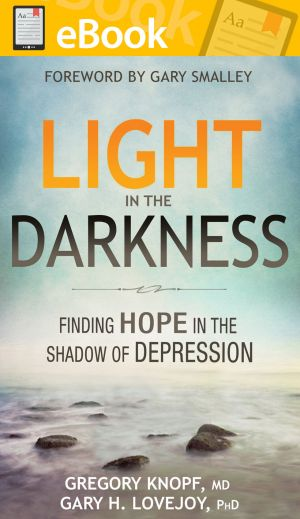 Light in the Darkness: Finding Hope in the Shadow of Depression **E-BOOK**