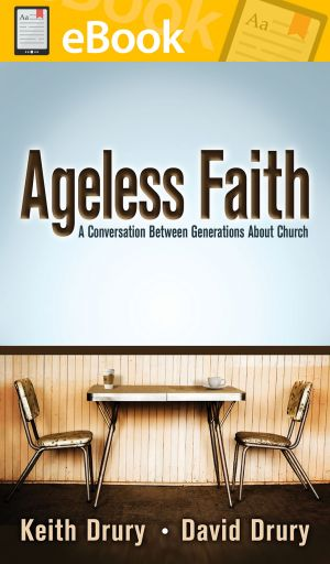 Ageless Faith: A Conversation between Generations about Church **E-BOOK**