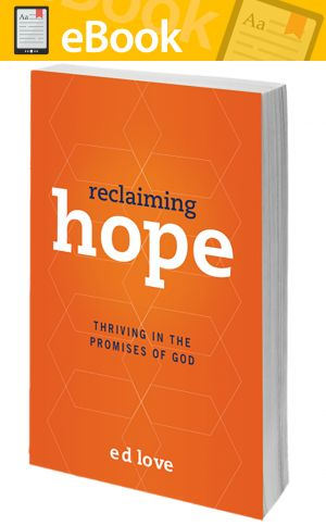 Reclaiming Hope: Thriving in the Promises of God **E-BOOK**