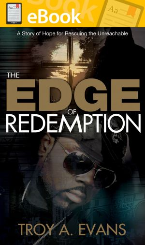 The Edge of Redemption: A Story of Hope for Rescuing the Unreachable **E-BOOK**