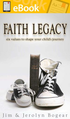 Faith Legacy: Six Values to Shape Your Child's Journey **E-BOOK**