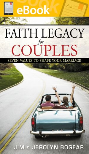 Faith Legacy for Couples: Seven Values to Shape Your Marriage **E-BOOK**