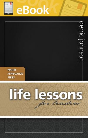Life Lessons for Leaders **E-BOOK**
