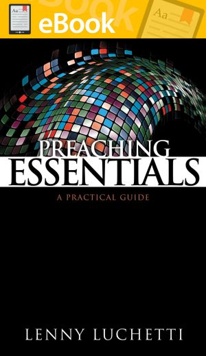 Preaching Essentials: A Practical Guide **E-BOOK**