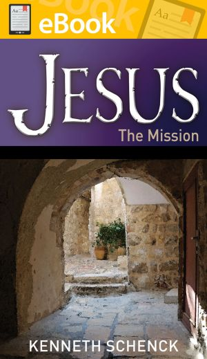 Jesus The Mission **E-BOOK**