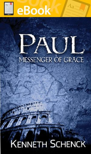 Paul: Messenger of Grace **E-BOOK**