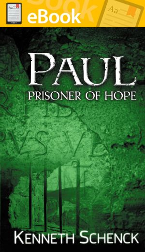 Paul: Prisoner of Hope **E-BOOK**