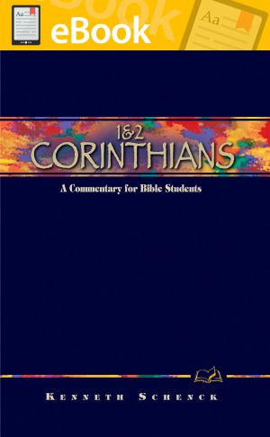 1 & 2 Corinthians: A Commentary for Bible Students **E-BOOK**  (Wesley Bible Commentary Series)
