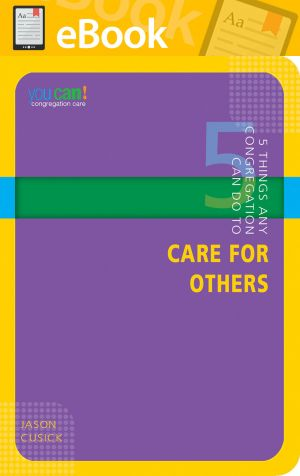 5 Things Any Congregation Can Do to Care for Others **E-BOOK** (You Can! Series)