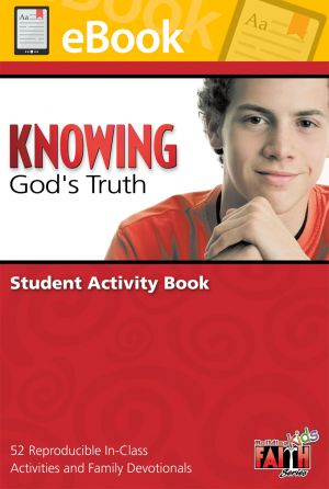 Building Faith Kids Series - Knowing God's Truth Student Activity Book (Middle School) **PDF**
