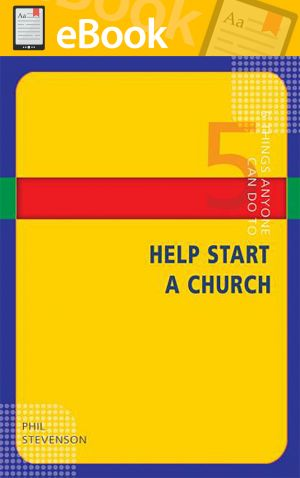 5 Things Anyone Can Do to Help Start a Church **E-BOOK**